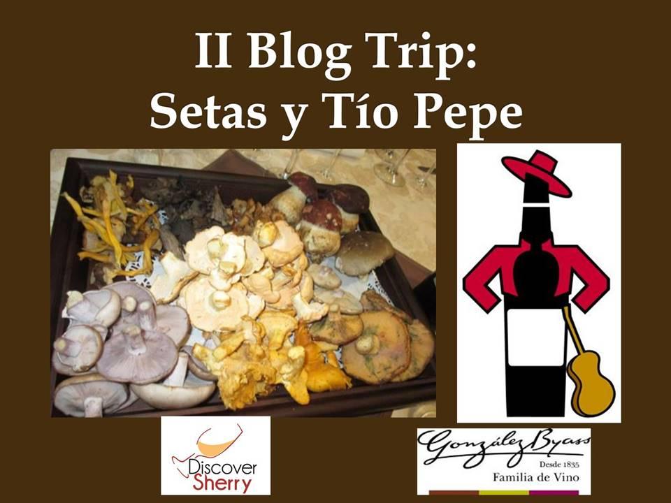 "Blog Trip ""Setas y Tío Pepe"",  Blog Trip ""Mushrooms and TíoPepe"""