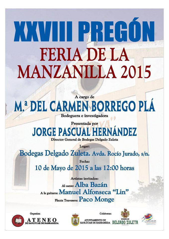 Pregón de la Feria de la Manzanilla2015