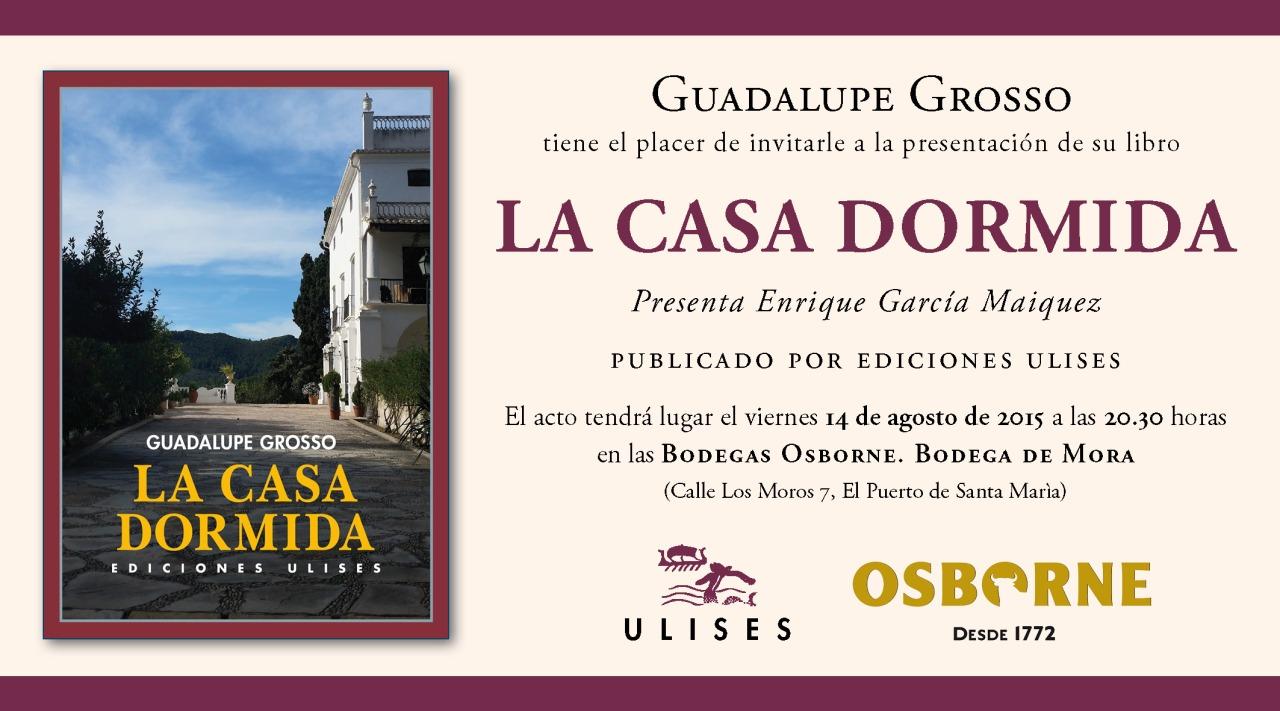 """Presentación """"La Casa Dormida"""" de GuadalupeGrosso."""