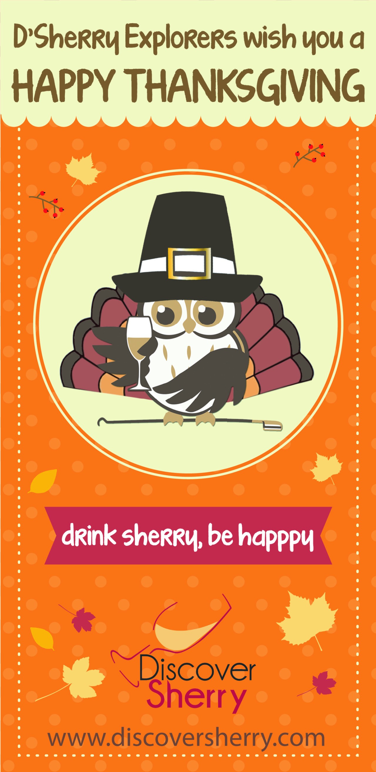 D´Sherry Explorers wish you a Happy Thanksgiving Day! ¡D´Sherry Explorers os desea Feliz Día de Acción de Gracias!