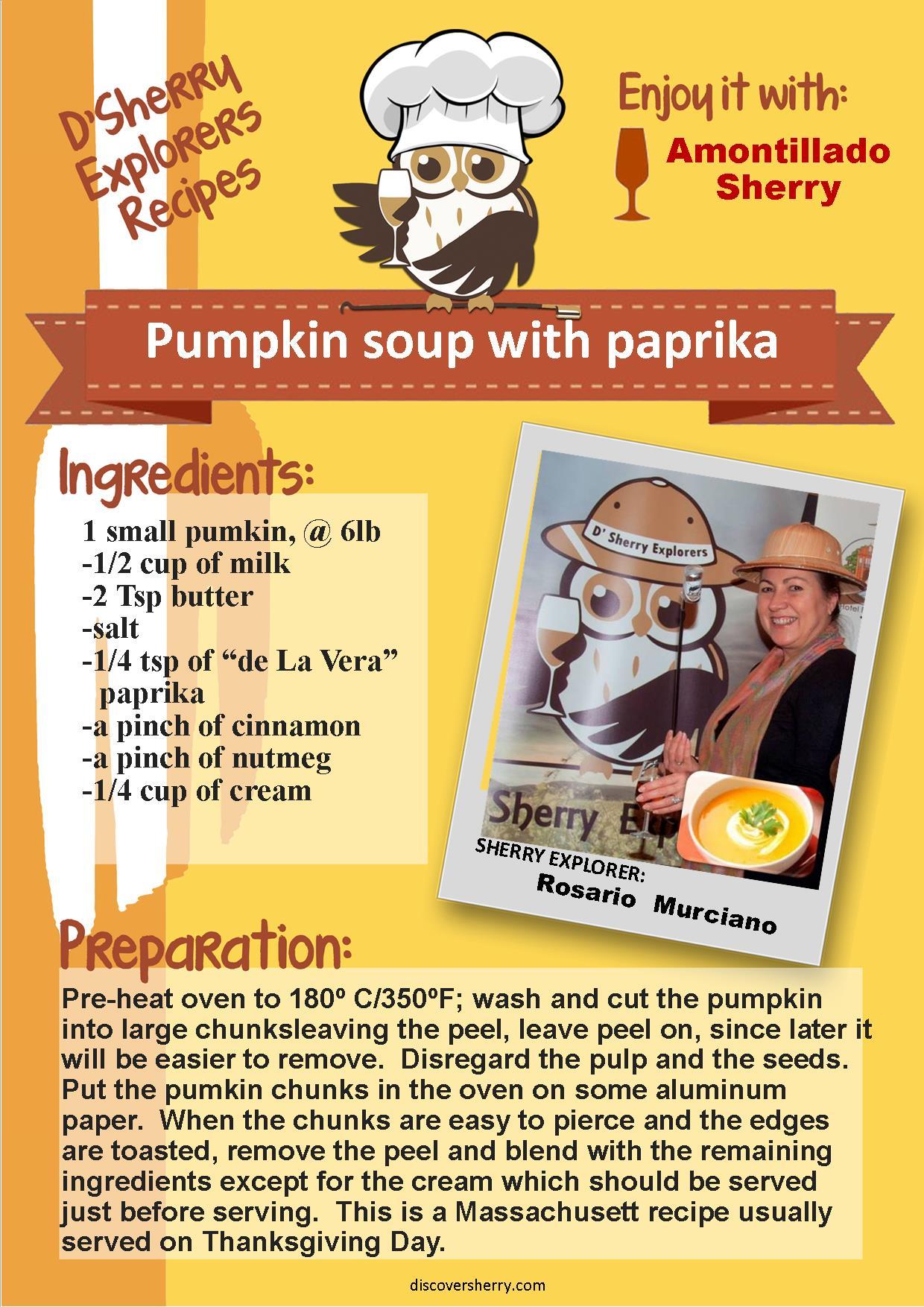 D´Sherry Explorers´recipe: Pumkin soup with paprika. Crema de calabaza conpimentón.