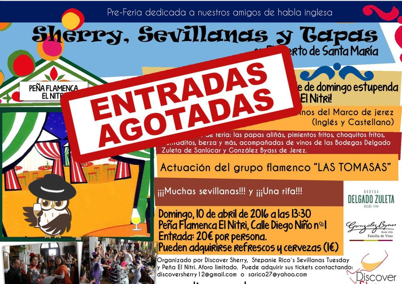 SHERRY, SEVILLANAS & TAPAS: ENTRADAS AGOTADAS.FULL.