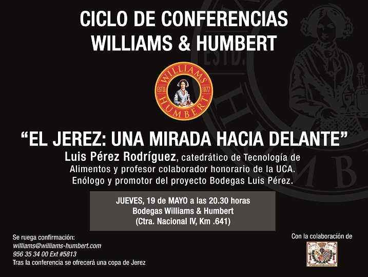 Discover Sherry recommends: Conferencia de Luis Pérez en Williams and Humbert