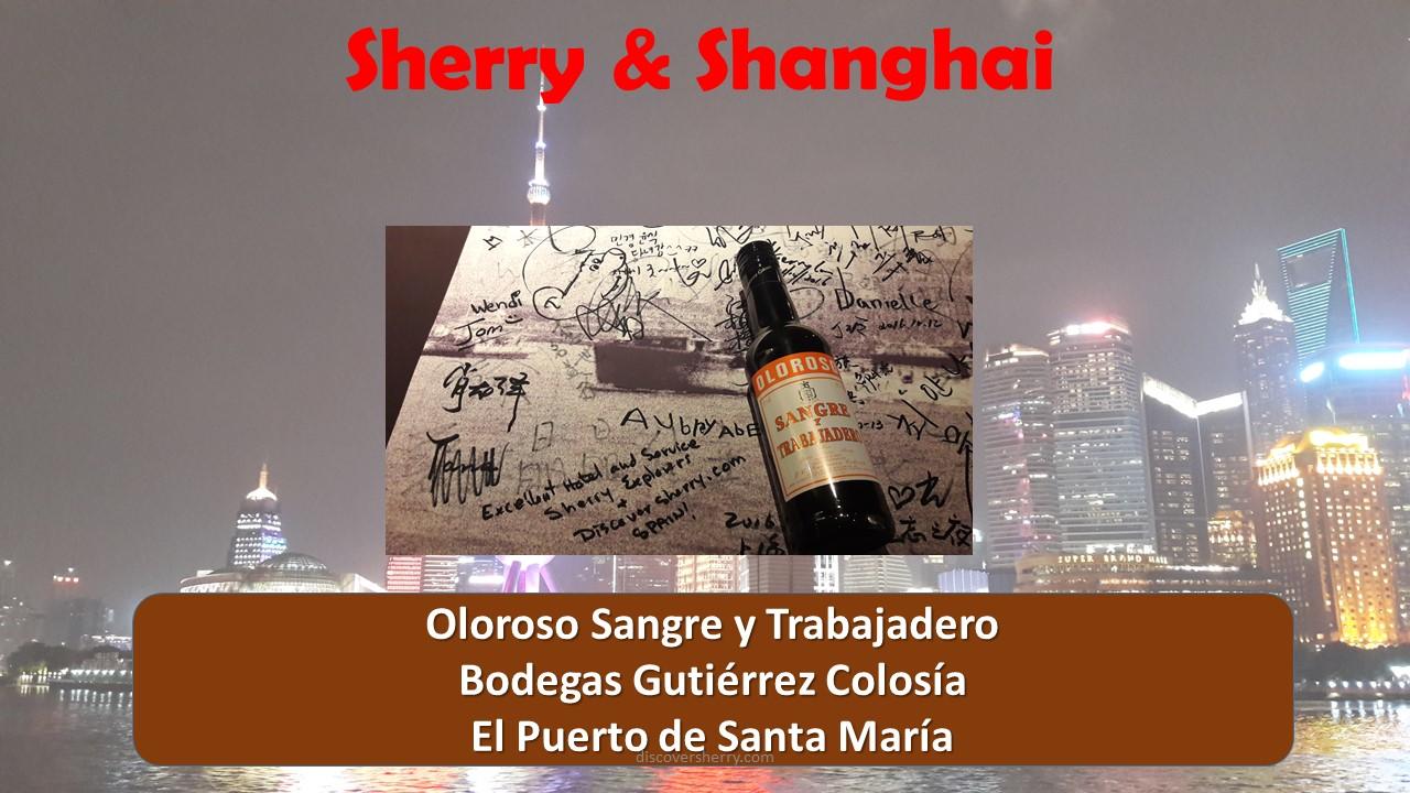 Sherry in Shanghai: Sangre y Trabajadero de GutiérrezColosía