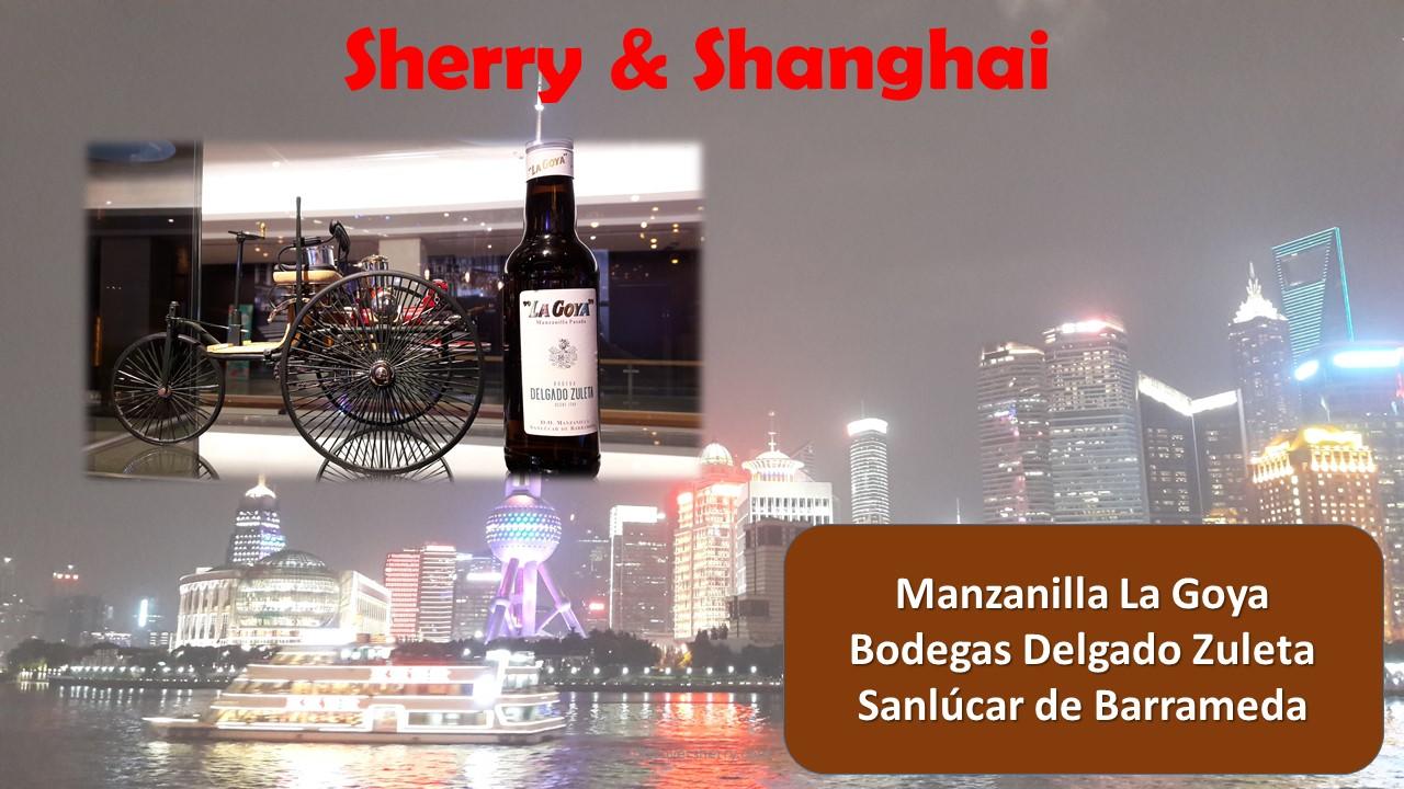 Sherry and Shanghai: Manzanilla La Goya de Delgado Zuleta,Sanlúcar