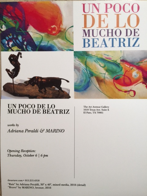 For our friends in El Paso: Exhibition by Adriana Peraldi and Marino. / Para nuestros amigos de El Paso, TX: Exposición de Adriana Peraldi y Marino.