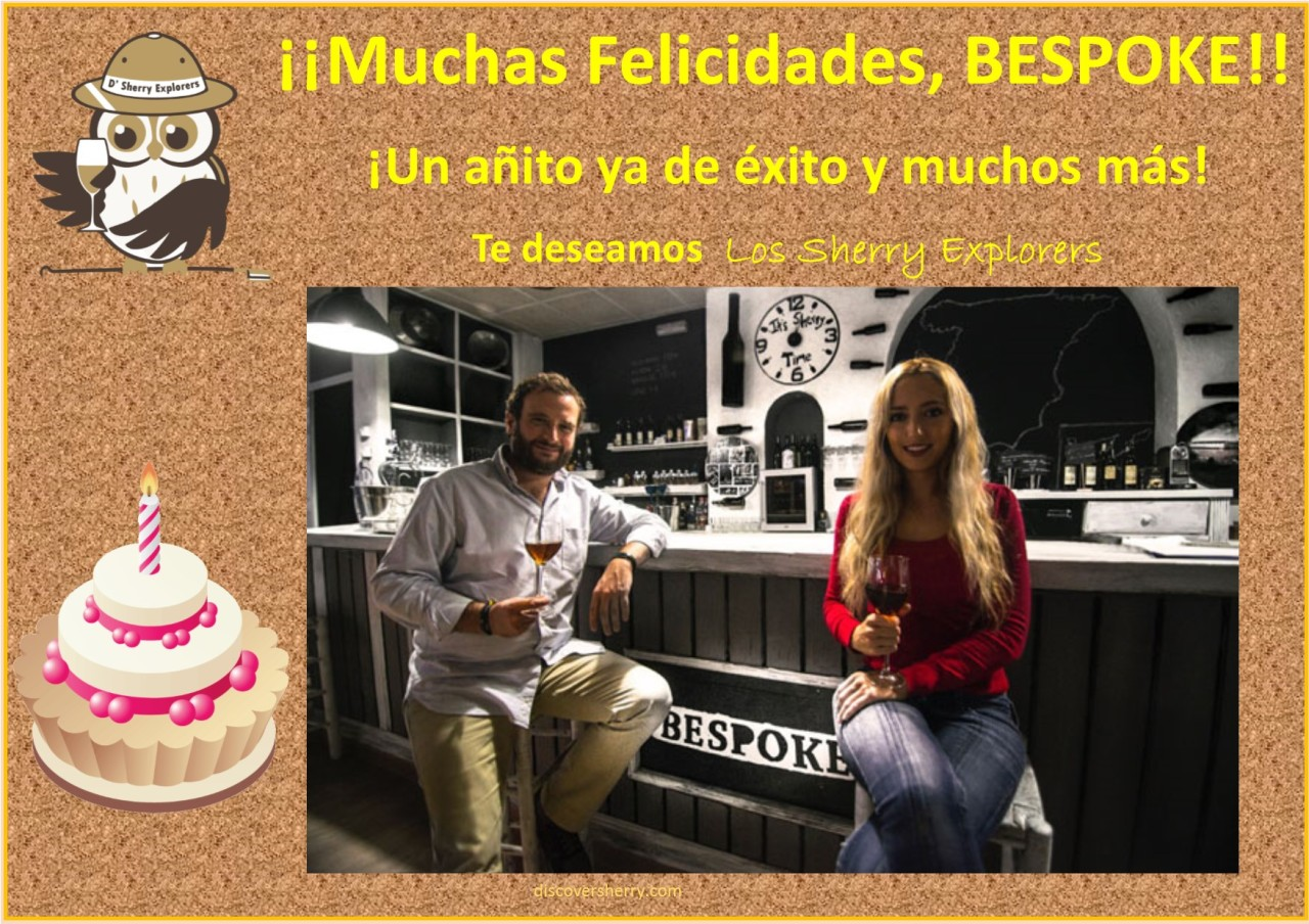 ¡Felicidades BESPOKE! Sherry Bar de El Puerto / Happy Birthday BESPOKE! Sherry Bar in El Puerto.