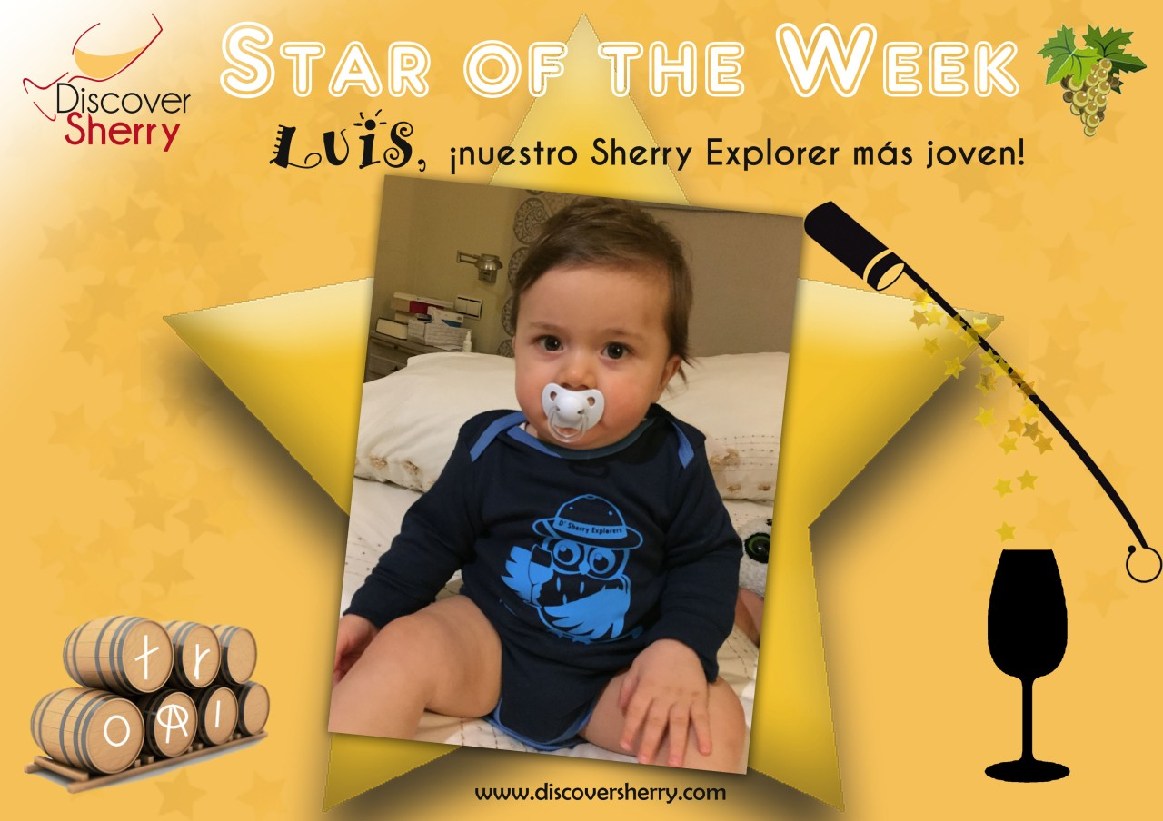 STAR of the WEEK:  Luis, ¡¡nuestro Sherry Explorer más joven!! / Luis, our youngest Sherry Explorer!!