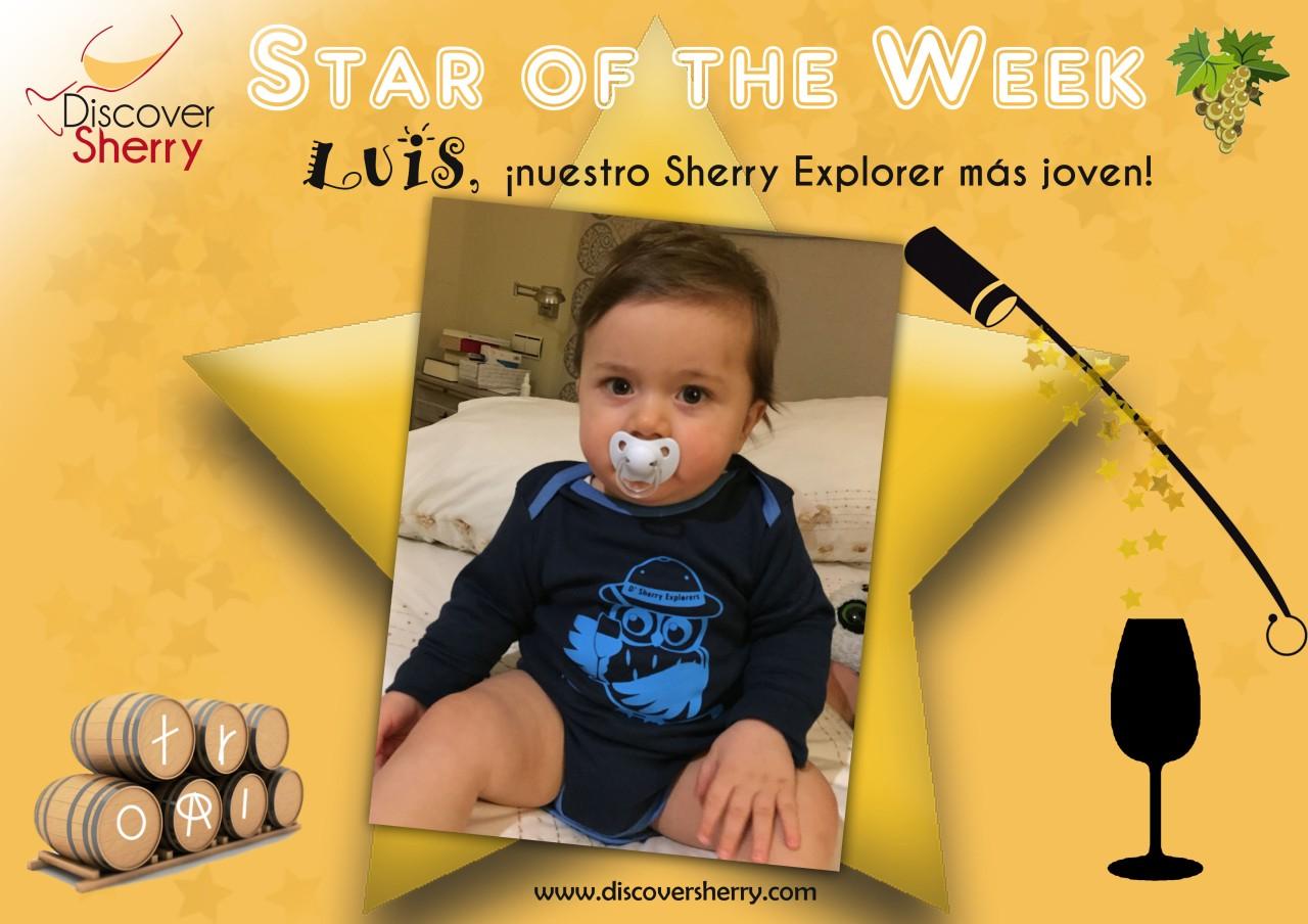STAR of the WEEK:  Luis, ¡¡nuestro Sherry Explorer más joven!! / Luis, our youngest SherryExplorer!!