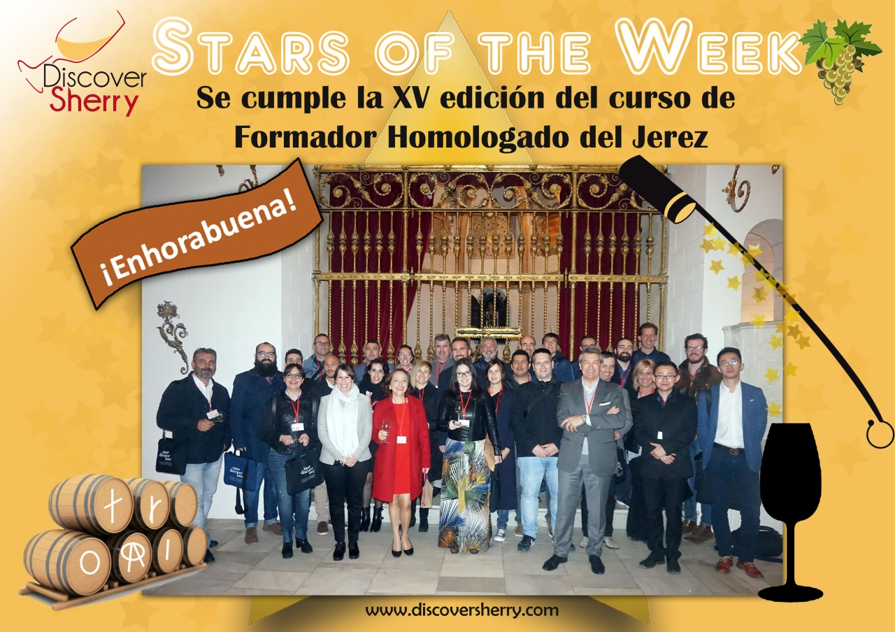 Stars of the Week: New Sherry Educators / Nuevos Formadores Homologados del Vino de Jerez
