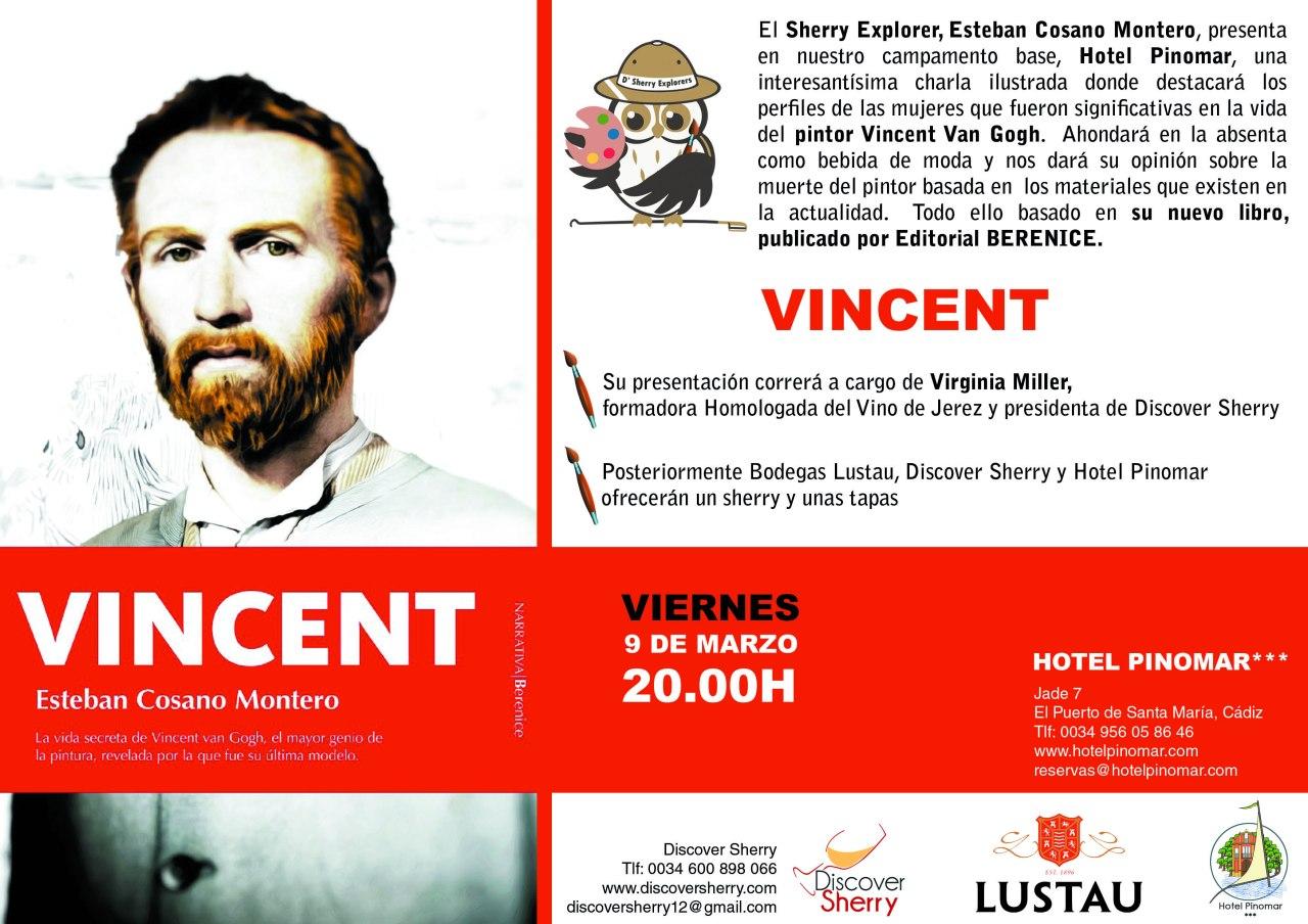 """""""Van Gogh: Amor, absenta y muerte"""", Presentación a cargo del Dr. Esteban Cosano Montero, Sherry Explorer(Spanish)"""