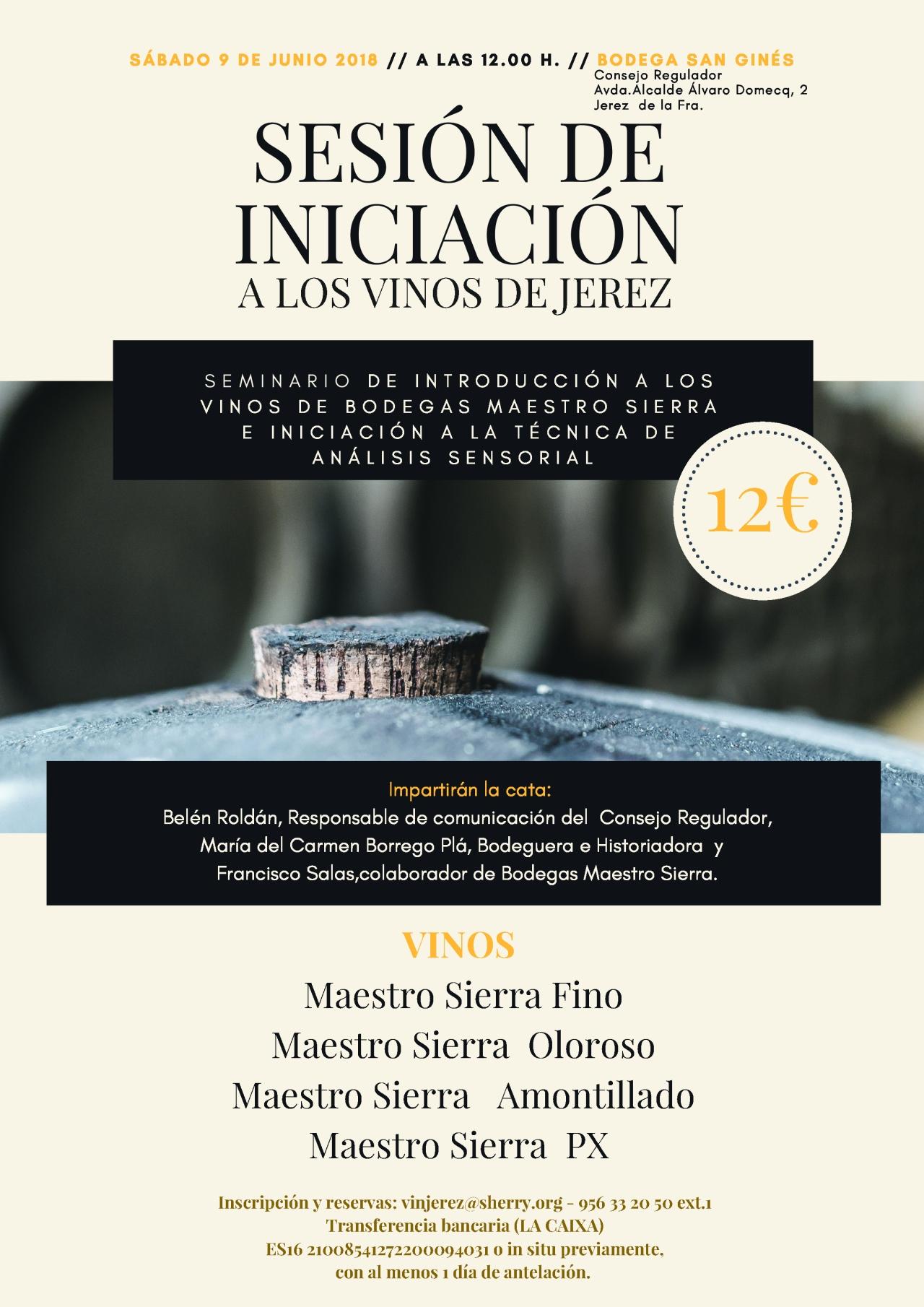 Vinos de Maestro Sierra para la Sesión de Iniciación este sábado en el Consejo Regulador(Spanish)