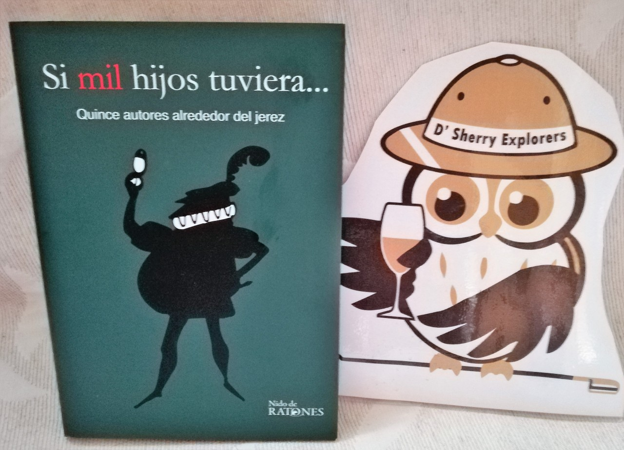 """Discover Sherry recommends:  ´Si mil hijos tuviera…´/ """"If I had a thousandsons…"""""""