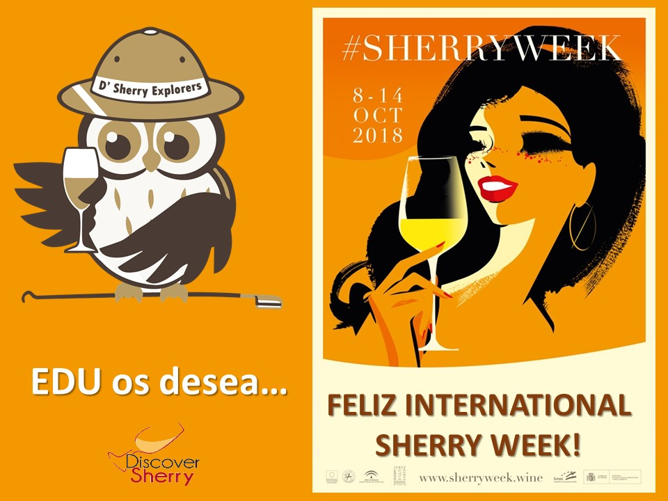 EDU os desea una fantástica International Sherry Week / EDU wishes you all a great International Sherry Week