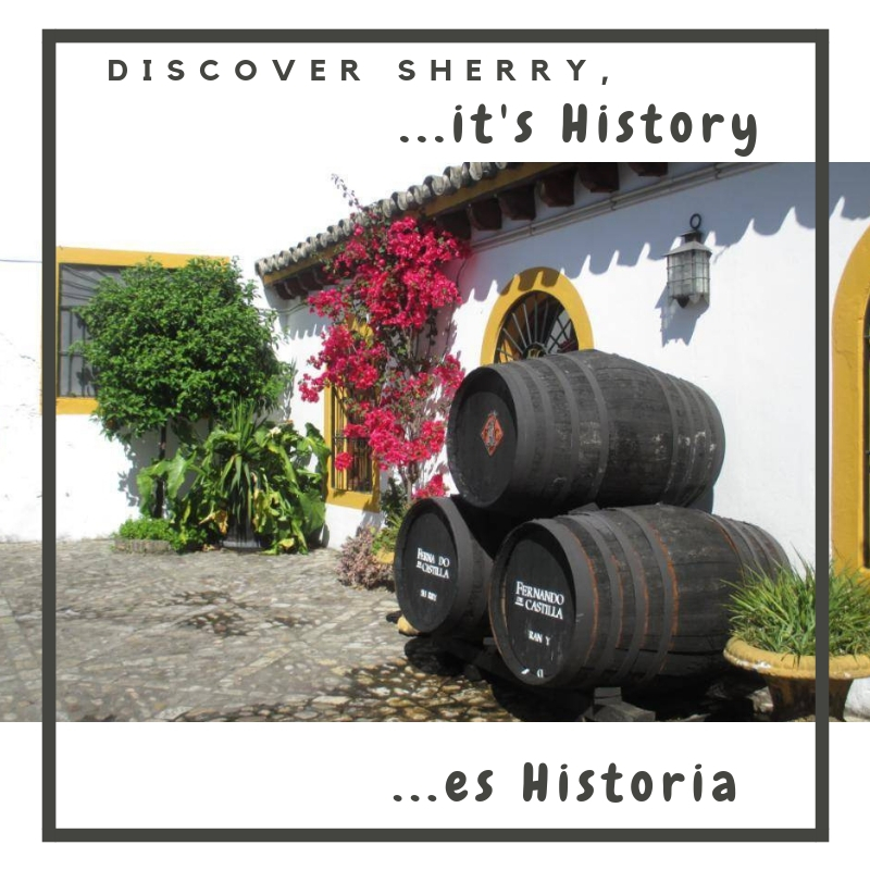 Discover Sherry, it is….HISTORY! / es…HISTORIA.