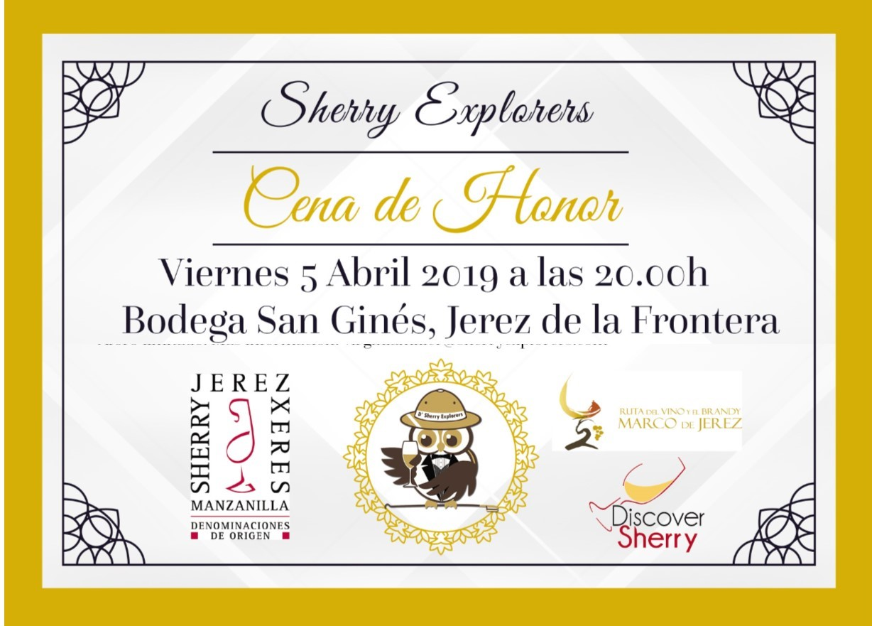 CENA DE HONOR de los SHERRY EXPLORERS: 5 de abril de 2019