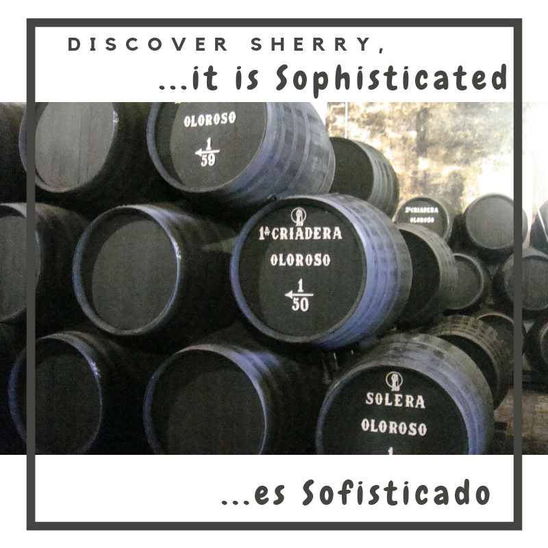 Discover Sherry, it is….Sophisticated!