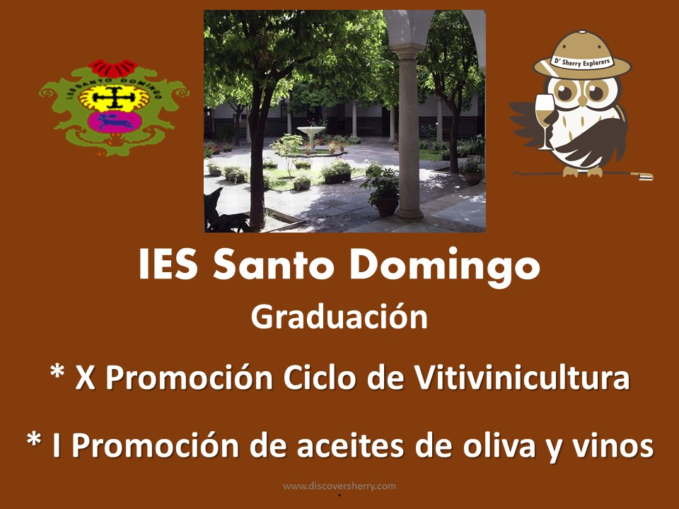 Los veintisiete recién graduados del IES Santo Domingo hacen su juramento de Sherry Explorers/ The 27 most  recent IES Santo  Domingo graduates take the Sherry Explorers´oath