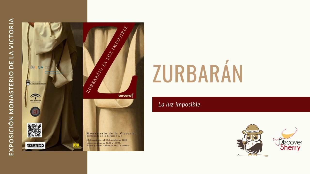 Exposición: La Luz Imposible deZurbarán