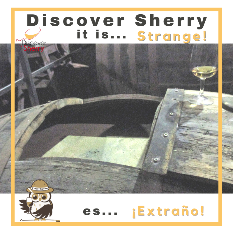 Discover Sherry, itis…Strange!