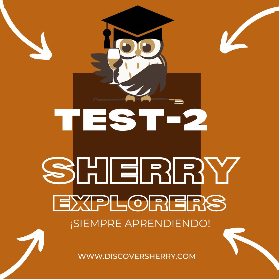 Sherry Explorers: TEST 2 ¡Siempreaprendiendo!