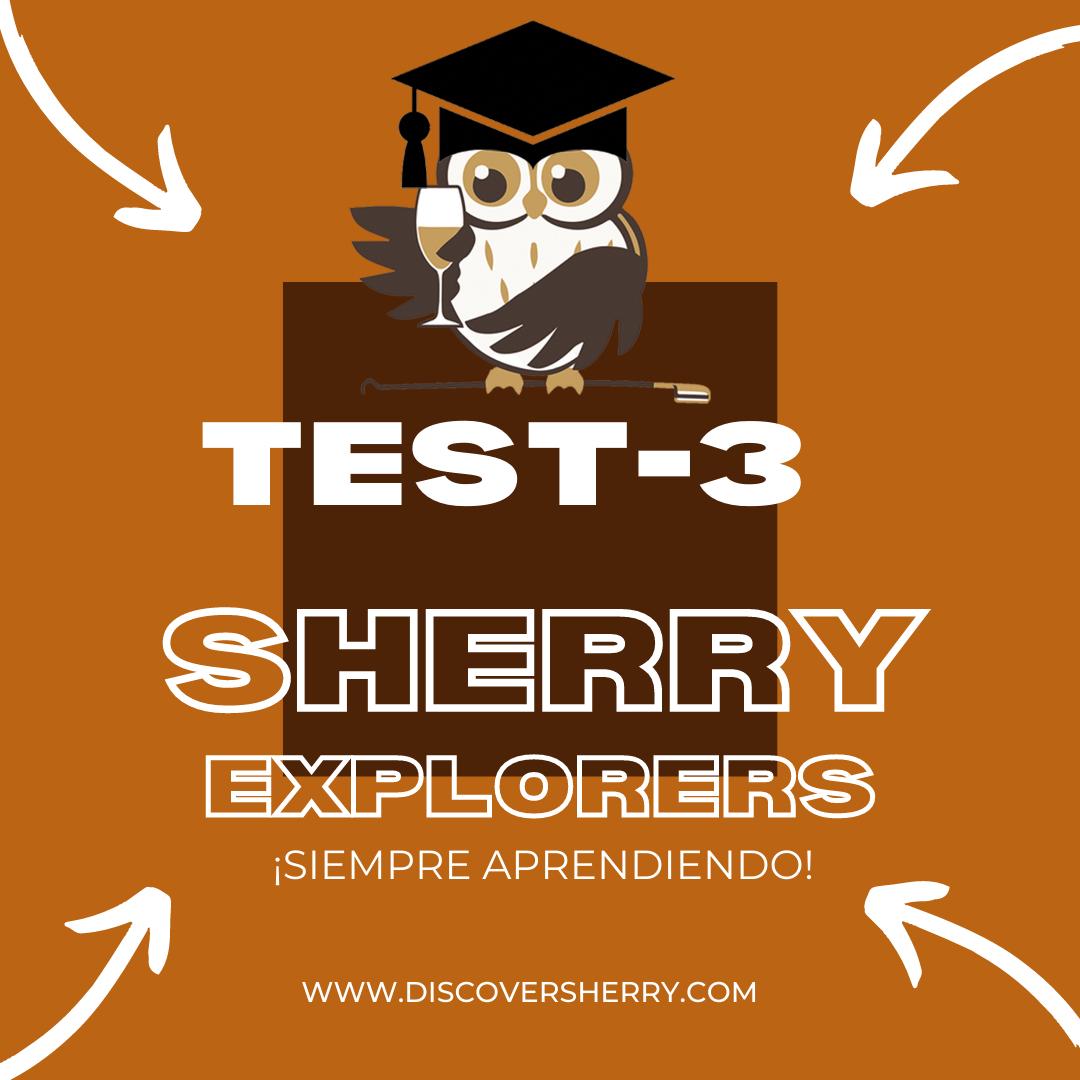 Sherry Explorers: TEST 3 ¡Siempreaprendiendo!